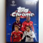 Topps 18/19 UEFA Champions League Chrome 開封結果